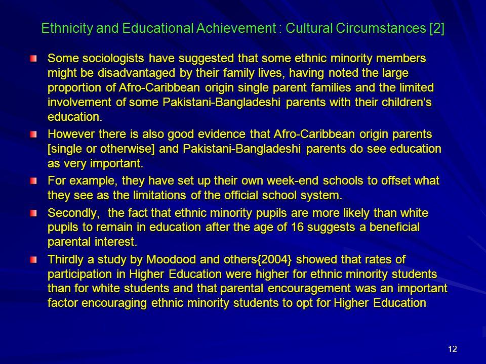 Ethnicity and Educational Achievement : Cultural Circumstances [2]